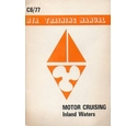 Motor Cruising: Inland Waters - RYA training manual
