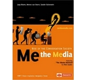 Me The Media - Rise of the Conversation Society - Jaap Bloem, Menno van Doorn, Sander Duivestein