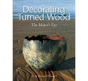Decorating turned wood: The Maker's Eye