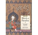 Words of Paradise: Selected Poems of Rumi