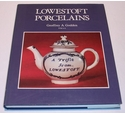 Lowestoft Porcelains - Second Edition