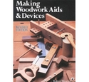 Making woodwork aids & devices