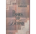Hardanger: basics and beyond