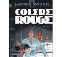 Largo Winch - Tome 18 - Colère rouge (grand format) (LARGO WINCH (18))