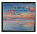 North Norfolk: A Painted Landscape