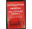 Contraception and Abortion in 19th-Century America