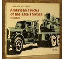 American trucks of the late thirties 1935-1939. Oyslager Auto Library