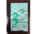 Gestalt Counselling: Helping People Change: The Essential Counselling Series