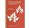 The Illustrated Field Guide to Ferns and Allied Plants of the British Isles