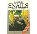 A guide to snails of Britain and Europe