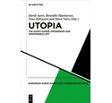 Utopia : the avant-garde, modernism & (im)possible life