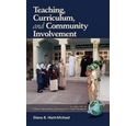 Teaching, Curriculum, and Community Involvement