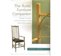 The Rustic Furniture Companion. Traditions, Techniques and Inspirations