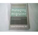 The Woman's Guide to Managing Migraine