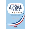 Dictionary of French building terms