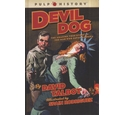 Devil Dog by David Talbot, Illustrated by Spain Rodriguez