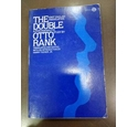 The Double A Psychoanalytic Study by Otto Rank