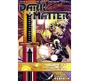 Dark matter. Volume one Rebirth