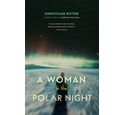 A Woman in the Polar Night