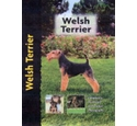 Welsh Terrier: Completely Illustrated Guide