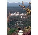 The shimmering heat