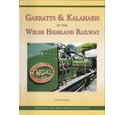 Garratts & Kalaharis of the Welsh Highland Railway