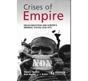 Crises of Empire: Decolonization and Europe's Imperial States, 1918-1975