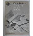 Great Western Wagons Plan Book by J H Russell. 1976.