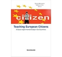 Teaching European Citizens: A Quasi-experimental Study in Six Countries