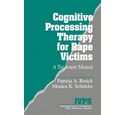 Cognitive Processing Therapy for Rape Victims : a treatment manual / P. A. Resick & M. K. Schnicke.