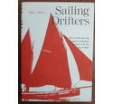 Sailing Drifters The Story of the Herring Luggers of England, Scotland and the Isle of Man