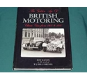 The Golden Age of British Motoring- Classic cars from 1900 to 1940