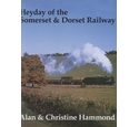 Heyday of the Somerset & Dorset Railway