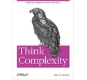 Think Complexity: Exploring Complexity Science with Python; Allen B. Downey; 2012