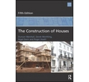 The Construction of Houses; Fifth Edition; Duncan Marshall et al; 2013