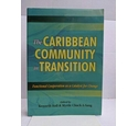 The Caribbean Community in Transition: Functional Cooperation as a Catalyst for Change