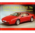 Lotus since the 70's. Volume 2, Esprit, Etna and V8 engines
