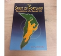 The Spirit of Portland: Revelations of a Sacred Isle