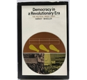 Democracy In a Revolutionary Era. The Political Order Today