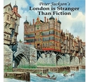 Peter Jackson's London is Stranger than Fiction