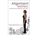 Alignment Matters - The First Five Years of Katy Says