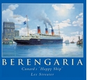 "Berengaria - Cunard's ""Happy Ship"""