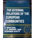 The External Relations of the European Communities (Oxford European Community Law Series)