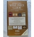 Webster's Wine Price Guide 1986. Signed by Author Oz Clarke