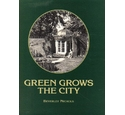 Green grows the city