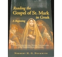 Reading the Gospel of St. Mark in Greek by Norbert H O Duckwitz
