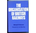 THE ORGANISATION OF BRITISH RAILWAYS