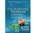 The mindful way workbook: an 8-week program to free yourself from depression...