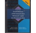 Routledge French Dictionary of Telecommunications. Dictionnaire anglais des telecommunications