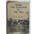 From the Kingdom to the Sea; signed copy